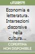 Economia e letteratura. Intersezioni discorsive nella cultura inglese del primo Ottocento libro