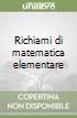 Richiami di matematica elementare libro