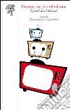 Genere, corpi e televisione. Sguardi di adolescenti libro