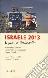 Israele 2013. Il falco sotto assedio libro