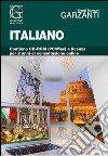 Il grande dizionario di italiano 2.2. Con CD-ROM. Con aggiornamento online libro