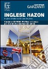 Il Grande dizionario Hazon di inglese 2.2. Con CD-ROM libro