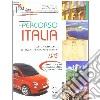 Percorso Italia. Livello A1-A2. Con CD-ROM libro