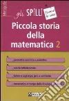 Piccola storia della matematica. Vol. 2 libro