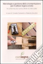 Metrologia e gestione della strumentazione per il settore legno-arredo