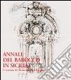 Annali del barocco in Sicilia. Vol. 7: Il restauro del barocco nella città storica libro