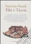 Tibi e Tàscia libro di Strati Saverio