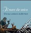 Il mare che univa. Gravisca santuario mediterraneo. Catalogo della mostra (Civitavecchia, 20 giugno-20 luglio 2014). Ediz. illustrata libro
