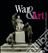 War & art. Destruction and protection of italian cultural heritage during World War I. Ediz. illustrata libro
