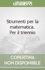 Strumenti per la matematica. Per il triennio (2) libro di Repetti Giuseppe - Griffa Giovanna