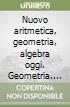 Nuovo Geometria oggi   C