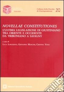 Novellae constitutiones libro di Loschiavo L. (cur.); Mancini G. (cur.); Vano C. (cur.)