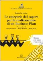 Le categorie del sapere per la realizzazione di un business plan libro