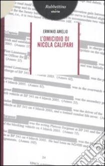 L'omicidio di Nicola Calipari libro di Amelio Erminio