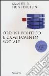 Ordine politico e cambiamento sociale libro