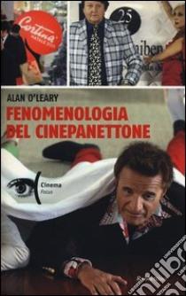 Fenomenologia del cinepanettone libro di O'Leary Alan