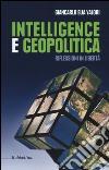 Intelligence e geopolitica. Riflessioni in libertà libro