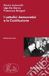 I cattolici democratici e la Costituzione libro