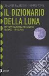 Il dizionario della luna libro