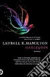 Harlequin. Ediz. illustrata libro