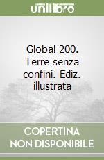 Global 200. Terre senza confini libro di Pratesi Fulco