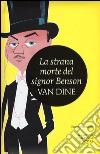 La strana morte del signor Benson libro