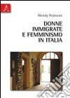 Donne immigrate e femminismo in Italia libro