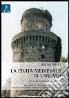 La civiltà medievale di Lanuvio libro