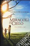 Miracoli dal cielo libro