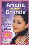 Ariana un sogno grande libro