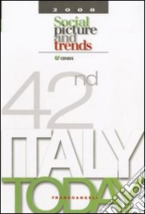 Italy today 2008. Social picture and trends libro di CENSIS (cur.)