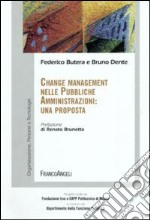 Change management nelle pubbliche amministrazioni: una proposta libro