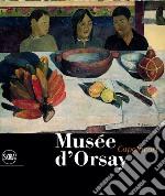 Musée d'Orsay. Capolavori. Ediz. illustrata libro
