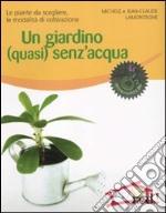 Un Giardino (quasi) senz'acqua libro