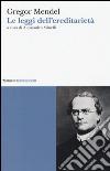 Le leggi dell'ereditarietà libro