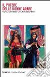 Il potere delle donne arabe libro