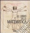 Il libro della matematica libro