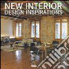 New interior design inspirations. Ediz. multilingue