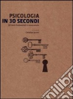 Psicologia in 30 secondi libro