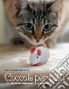 Coccole per gatti. Tra cavallette salterine e lucertole giramondo. Divertenti progetti a maglia per gatti libro