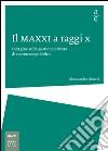 Il MAXXI a raggi x. Indagine sulla gestione privata di un museo pubblico libro