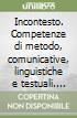 Incontesto. Competenze di metodo, comunicative, linguistiche e testuali. An