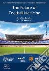 The future of football medicine libro