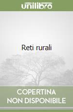 Reti rurali libro di Milone P. (cur.); Ventura F. (cur.)