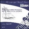 Master product e interior design per la nautica da diporto. Ediz. illustrata libro