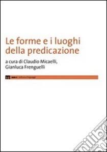 Le forme e i luoghi della predazione libro di Micaelli Claudio; Frenguelli Gianluca