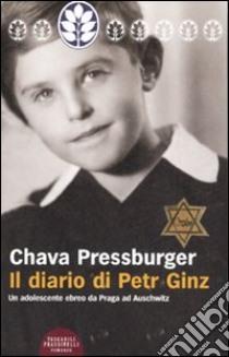 Il diario di Petr Ginz libro di Pressburger Chava