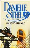 Un dono speciale prodotto di Steel Danielle