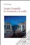 Sergio Campailla. La rivelazione e la truffa libro