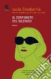 Il contenuto del silenzio libro